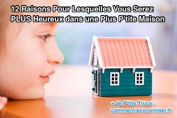 Pourquoi vivre dans une plus petite maison