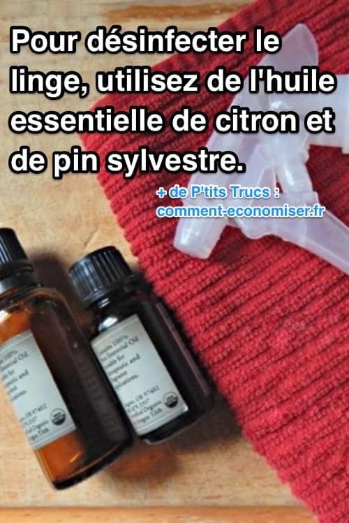 Comment d sinfecter le linge d une personne malade et - Huile essentielle desinfectant linge ...