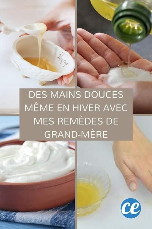 Des Mains Douces Meme En Hiver Avec Mes Remedes De Grand Mere