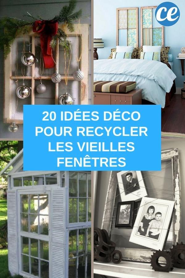 20 Façons Créatives De Recycler les Vieilles Fenêtres.