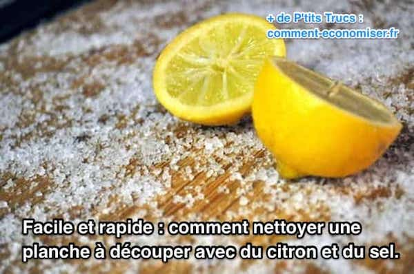 nettoyer planche découper en bois avec sel et citron