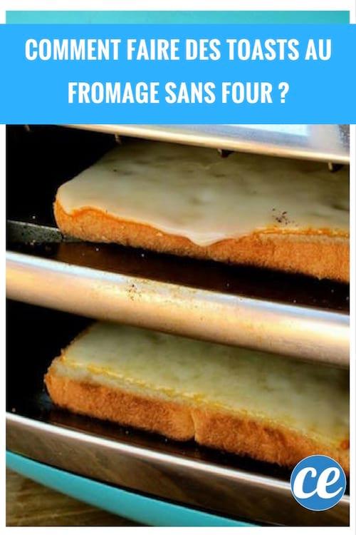 Comment Faire Des Toasts Au Fromage Sans Four