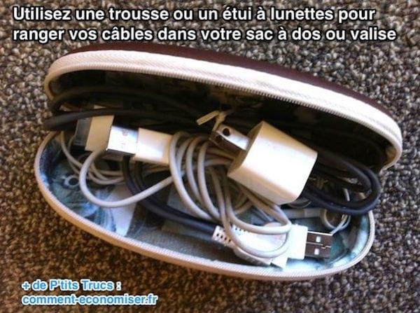 utilisez un étui à lunettes pour ranger vos cables dans le sac