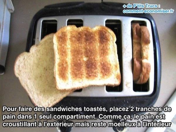 Pour faire des sandwiches toastés, placez 2 tranches de  pain dans 1 seul compartiment.
