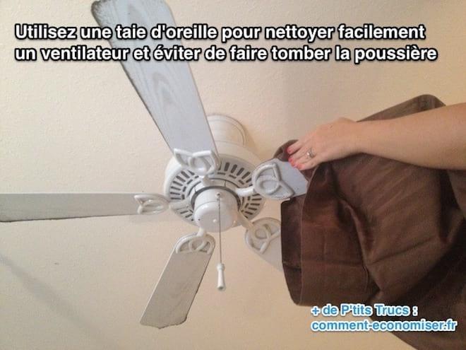 Utilisez une taie d'oreille pour nettoyer facilement  un ventilateur