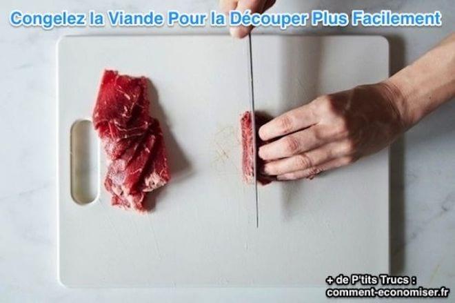 Congelez la viande pour la découper plus facilement
