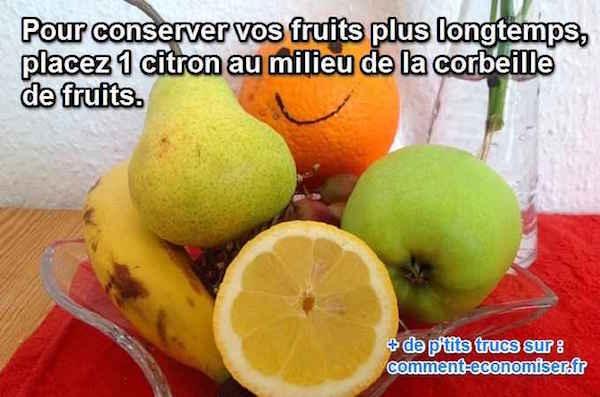 Comment faire pour conserver les fruits plus longtemps