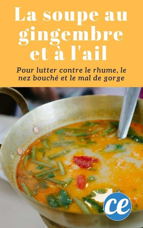 Recette de soupe à l'ail et au gingembre pour lutter contre le rhume