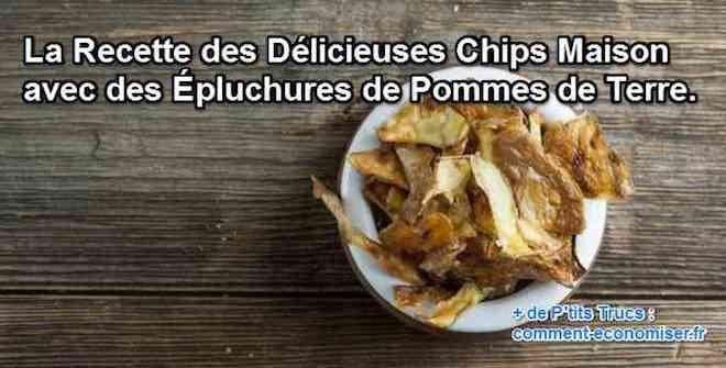 chips faites maison avec des épluchures de pomme de terre