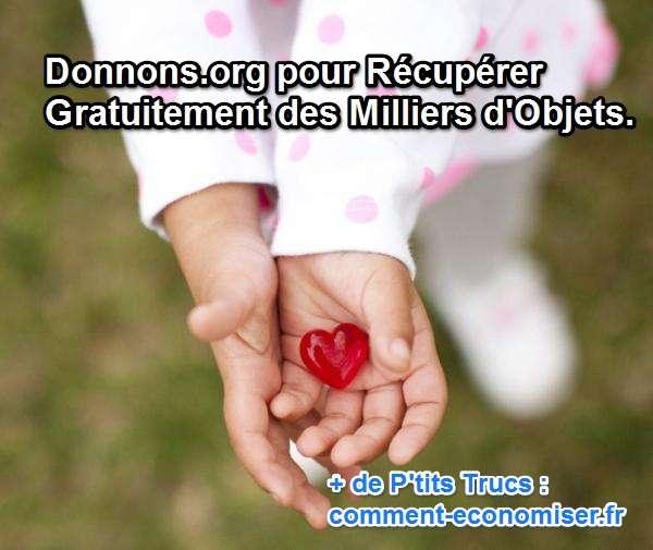 Donnons Org Pour Recuperer Gratuitement Des Milliers D Objets