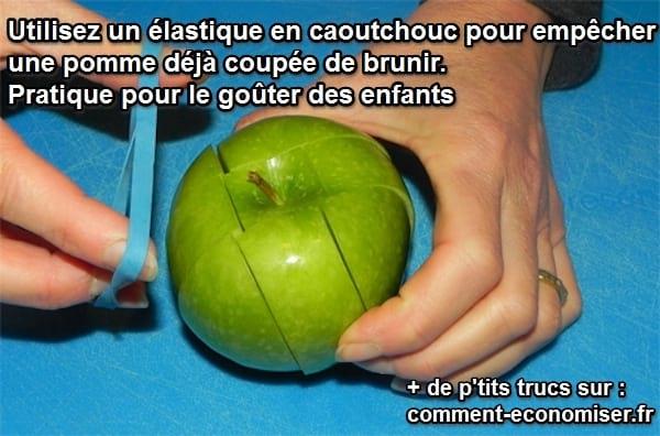 entourer une pomme coupée de caoutchouc évite qu'elle ne s'oxyde