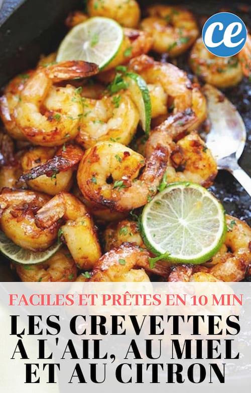 la recette simple et rapide à faire des crevettes à l'ail au miel et au citron