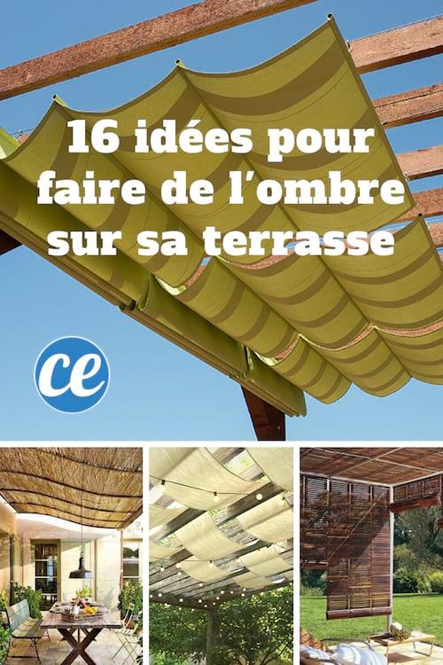 16 Idées Magnifiques Pour Faire de l\'Ombre Sur Votre ...