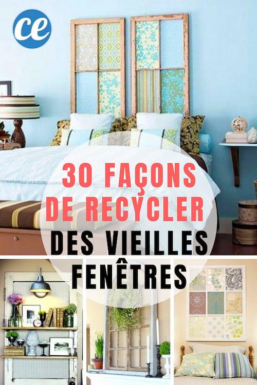 Comment Recycler Les Vieilles Fenêtres, Portes Ou Volets ? Voici Les Idées  De Récup.