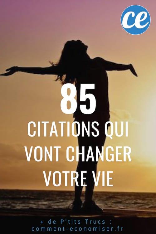 85 citations inspirantes qui vont changer la vie
