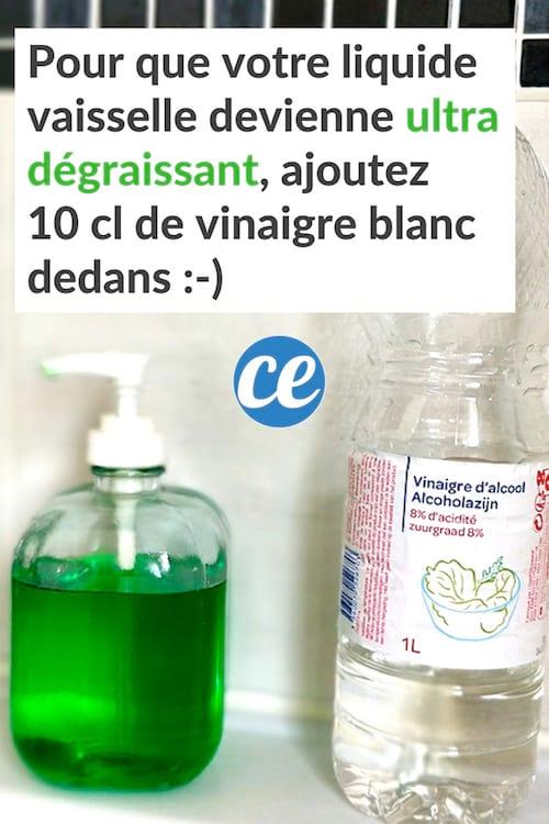 Ajouter du vinaigre blanc dans le liquide vaisselle pour le rendre plus dégraissant
