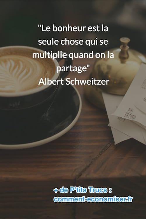 citation de albert Schweitzer sur le partage du bonheur