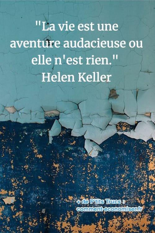 citation de Hellen Keller sur la vie comme une aventure