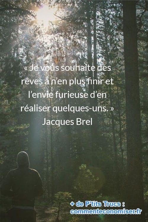 citation de Jacques Brel sur les rêves