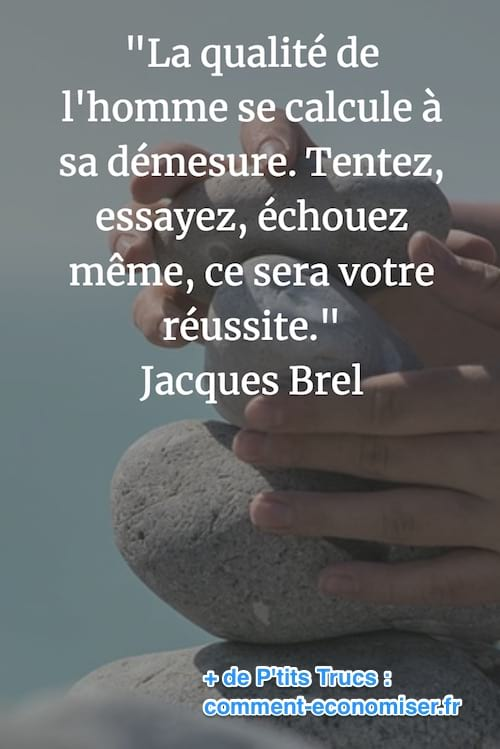 citation de Jacques Brel sur la réussite