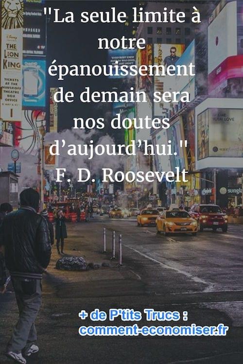 citation sur les doutes et les limites de Roosevelt
