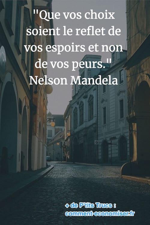 citation de Nelson Mandela sur les raisons de prendre une décision