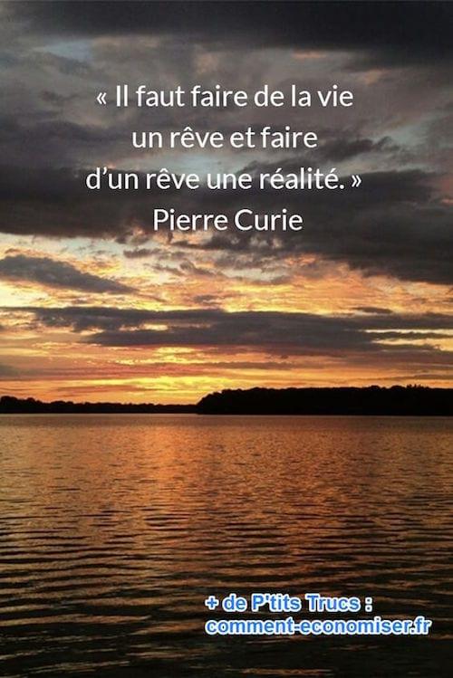 citation de pierre Curie sur la vie et le rêve