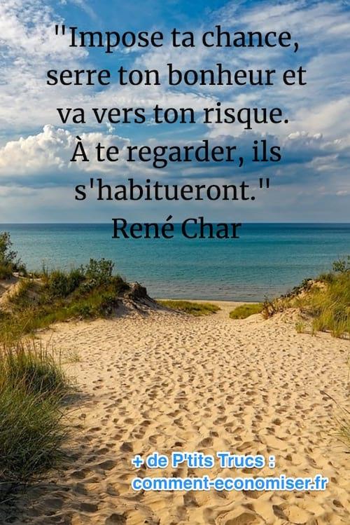 citation de René Char sur le bonheur et la chance