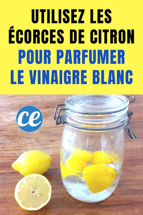 des écorces de citron servent à parfumer le vinaigre
