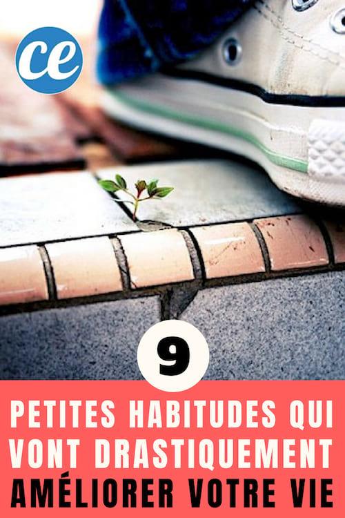 9 petites habitudes qui vont changer votre vie