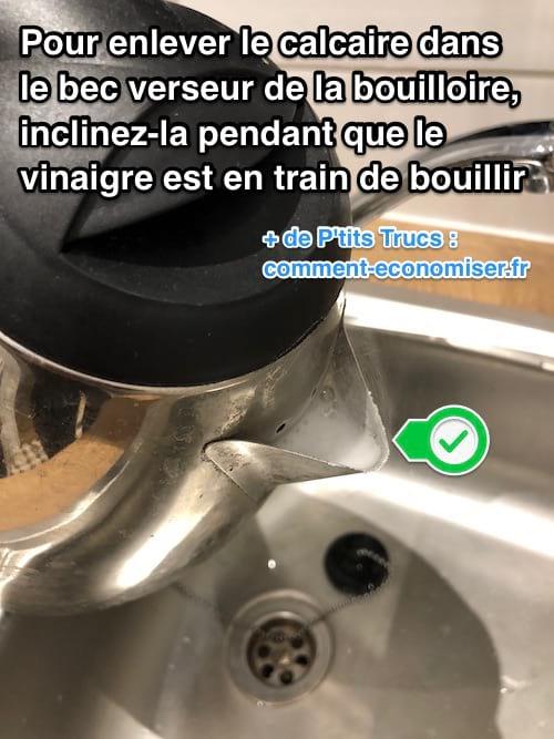 Comment enlever calcaire dans le bec verseur de la bouilloire