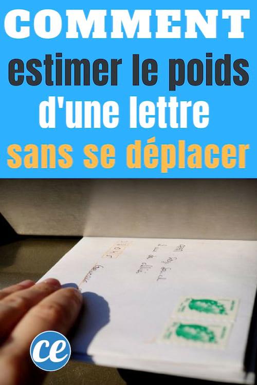 Comment Estimer Le Poids D Une Lettre Sans Se Déplacer