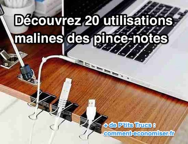 20 utilisations malines des pince-notes