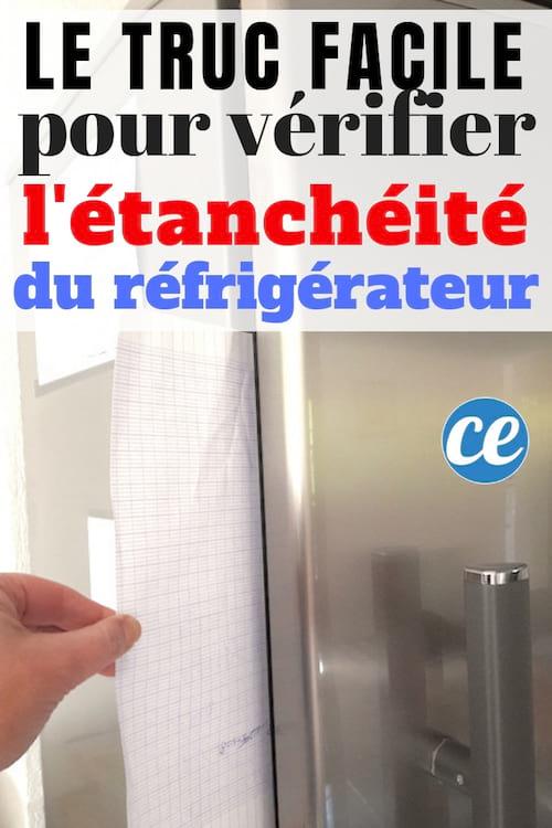 une feuille pour vérifier l'étanchéité des joints du frigo