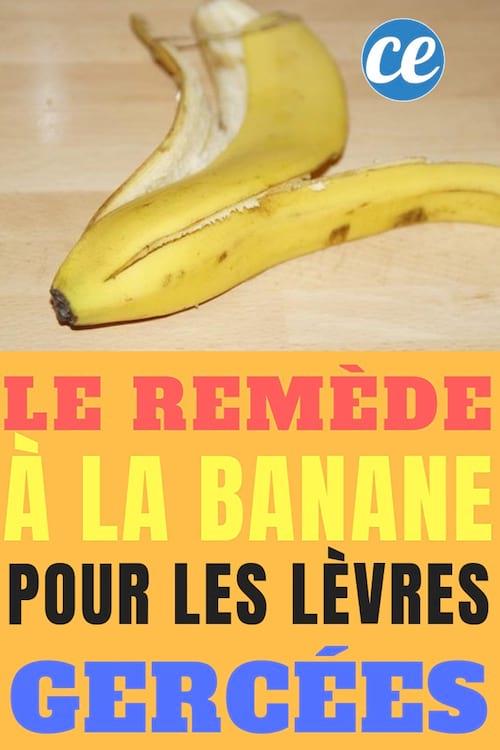 le remède fait maison à la banane pour soigner les lèvres gercées