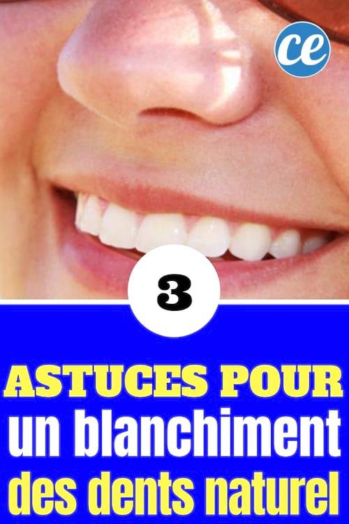 3 astuces pour des dents blanches
