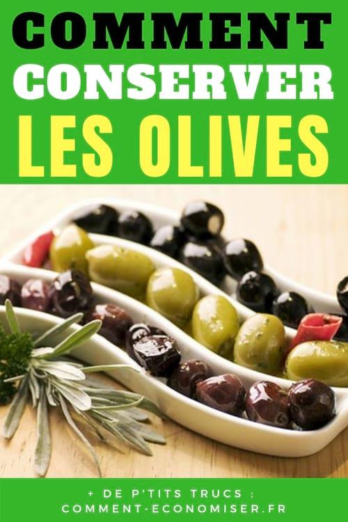2 astuces pour conserver les olives