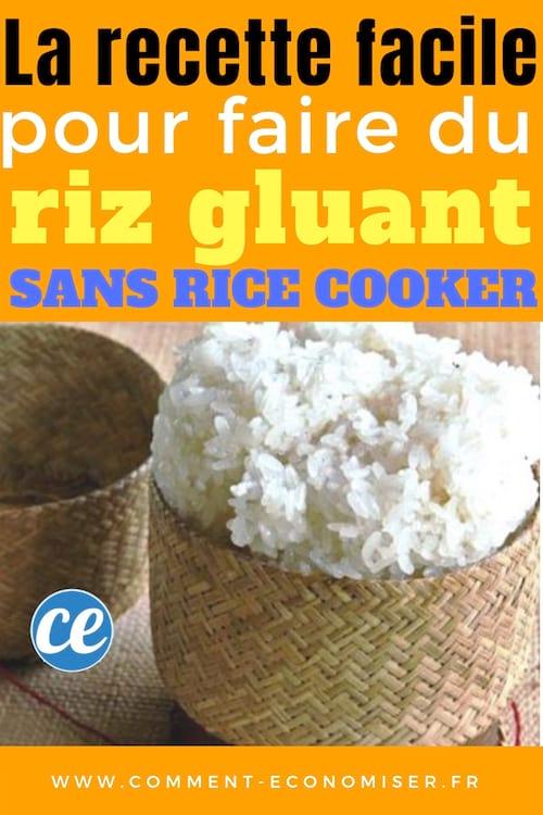 la recette facile du riz gluant sans rice cooker. Black Bedroom Furniture Sets. Home Design Ideas