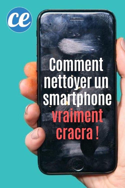 Comment nettoyer un téléphone portable très sale ? Voici l'astuce facile et rapide !