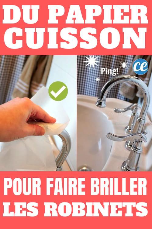 Et si je vous disais que le papier cuisson protège les robinets des taches d'eau ? Regardez l'astuce magique ici.