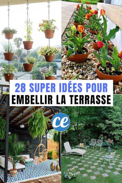 28 Superbes Idées Pour Embellir Votre Terrasse.