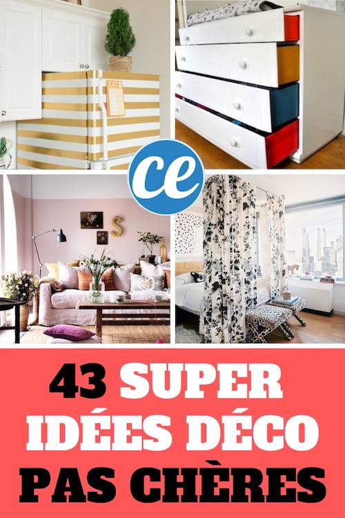 43 Super Idees Simples Et Pas Cheres Pour Rendre Votre