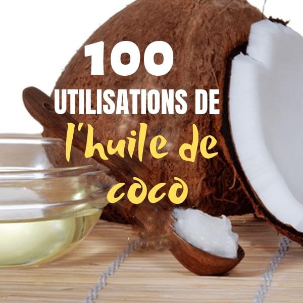 que faire avec l'huile de coco pour la santé, la beauté et la maison