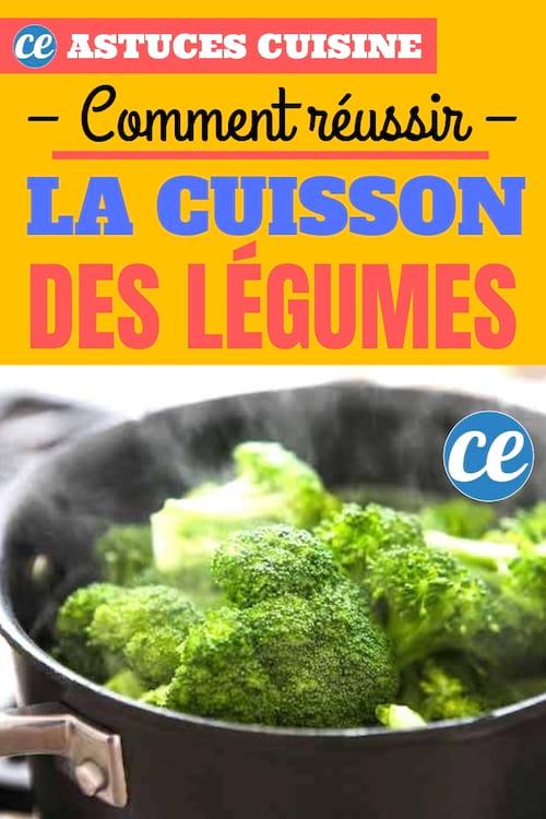 Voici le guide de cuisson pour préserver toutes les vitamines de vos légumes.