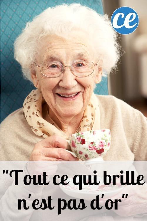 """Signification de l'expression de grand-mère """"tout ce qui brille n'est pas d'or"""""""