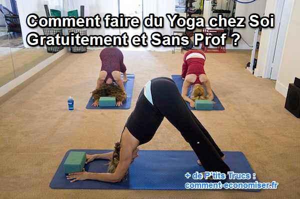 Comment faire du yoga à la maison sans prof