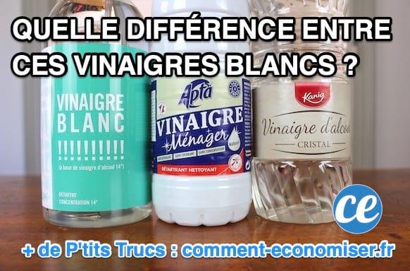 """Sur les étiquettes de supermarché, on lit """"vinaigre blanc"""", """"vinaigre cristal"""", """"vinaigre ménager"""" ou encore """"vinaigre d'alcool"""".Y a-t-il une vraie différence entre les différents noms du vinaigre blanc ?"""
