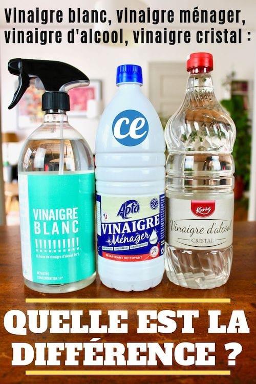 Vinaigre blanc, vinaigre d'alcool, vinaigre cristal, vinaigre ménager... quelle est la différence ?