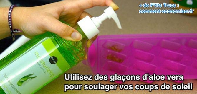 Utilisez des glaçons d'aloe vera  pour soulager vos coups de soleil