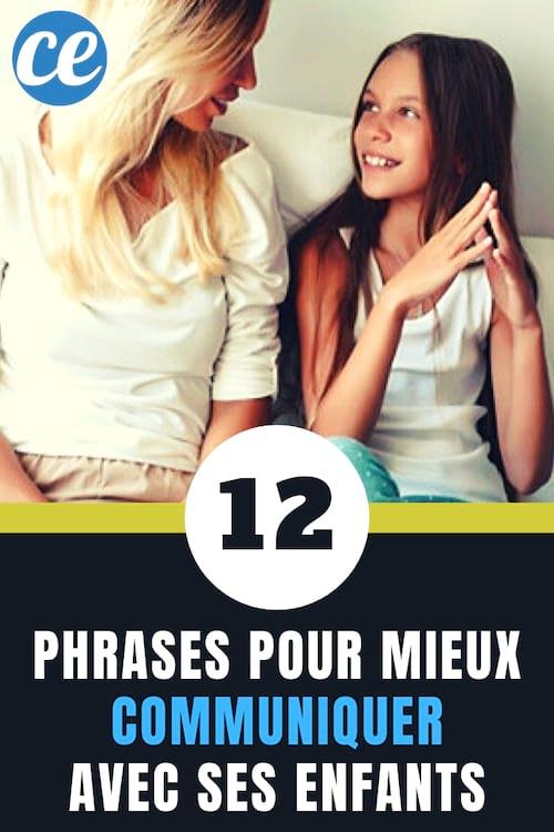 12 Phrases Puissantes Pour Parler A Ses Enfants Plus Facilement